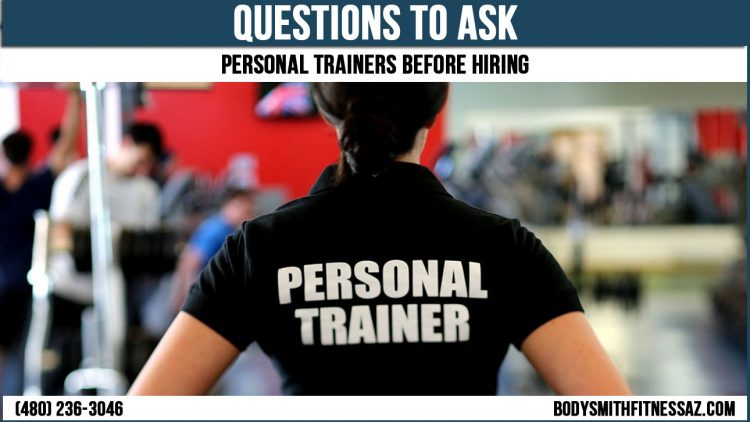 Questions To Ask A Personal Trainer Before Hiring